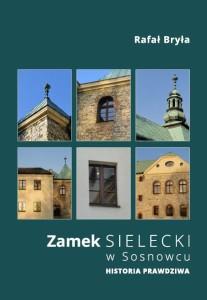 zamek_sielecki_historia_prawdziwa
