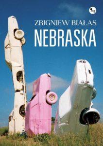 Nebraska Zbigniew Białas - okładka